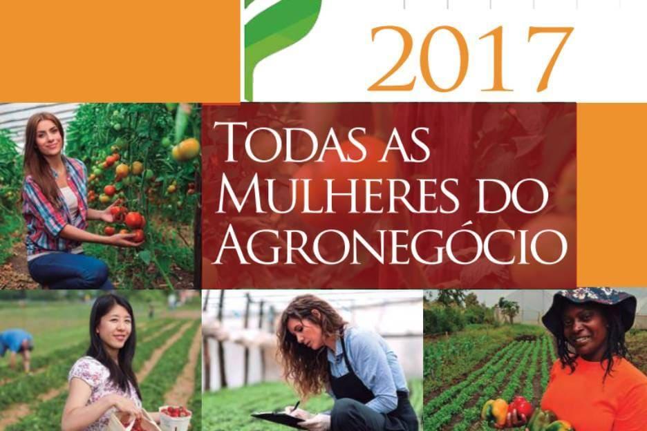 Perfil Todas as Mulheres do Agronegócio Brasileiro: Sumário Executivo 2017