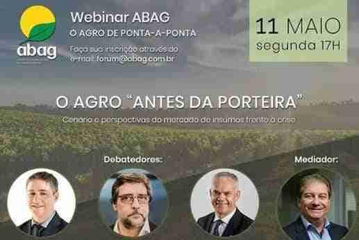 "1º Webinar ABAG: O Agro ""Antes da Porteira"" – DEBATE"