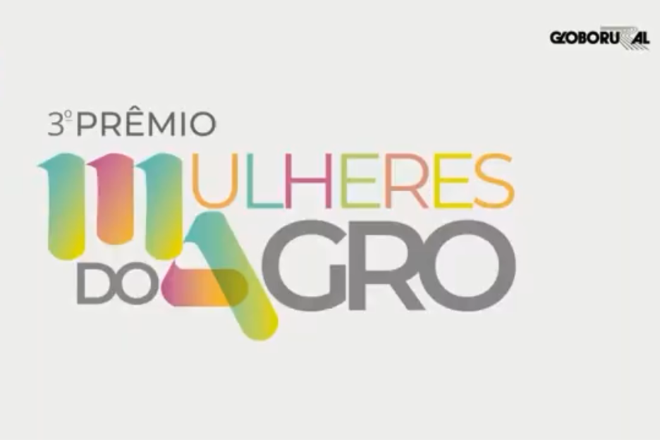 Live 3º Prêmio Mulheres do Agro – Globo Rural