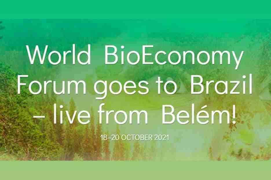 Fórum Mundial de Bioeconomia 2021 - 18 e 20 de outubro