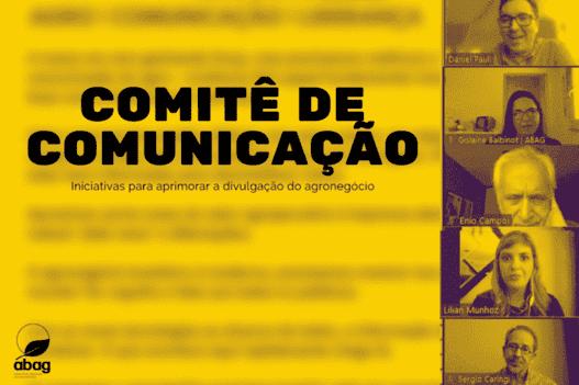 Comitê de Comunicação da ABAG apresenta iniciativas para aprimorar a divulgação do agronegócio